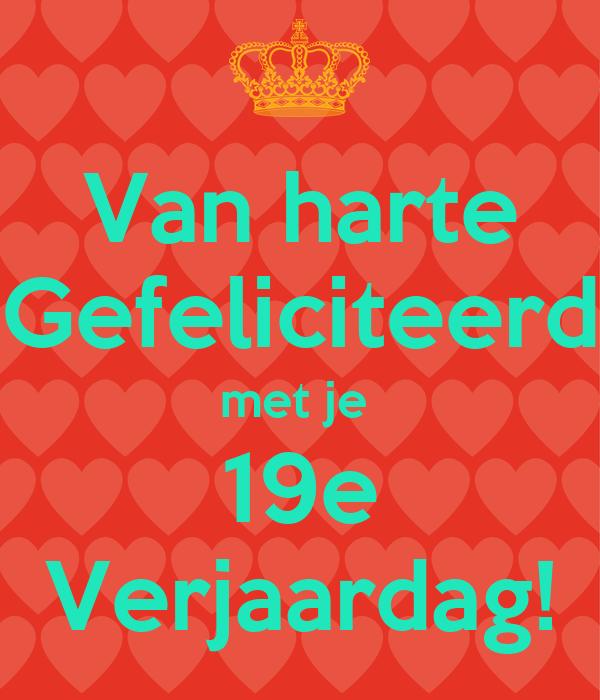 gefeliciteerd met je 19e verjaardag Van harte Gefeliciteerd met je 19e Verjaardag! Poster | Kram  gefeliciteerd met je 19e verjaardag