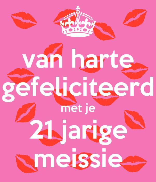 gefeliciteerd 21 van harte gefeliciteerd met je 21 jarige meissie Poster  gefeliciteerd 21