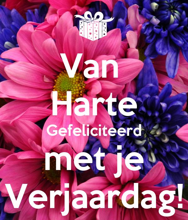 van harte gefeliciteerd met je verjaardag Van Harte Gefeliciteerd met je Verjaardag! Poster | Nes | Keep  van harte gefeliciteerd met je verjaardag