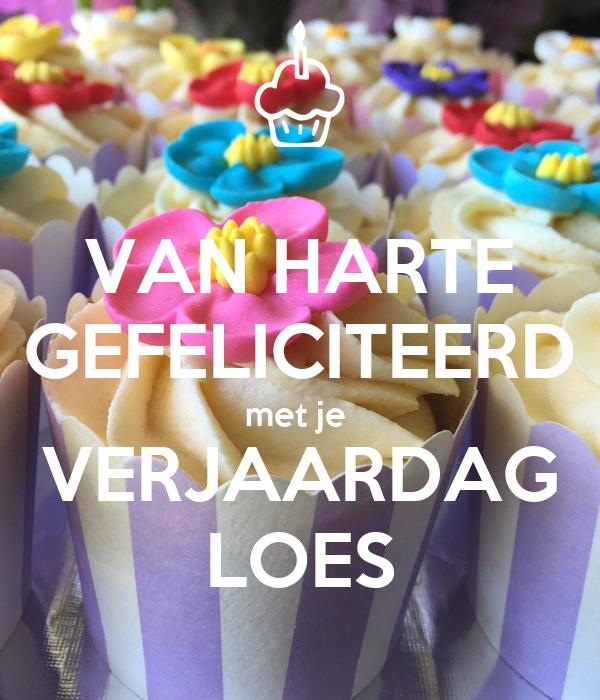 Bekend VAN HARTE GEFELICITEERD met je VERJAARDAG LOES Poster | deb | Keep  #YN-56
