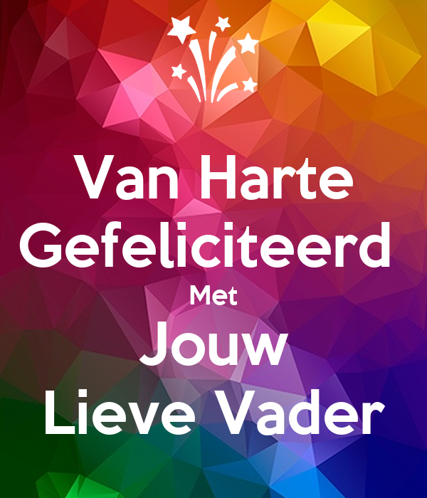 gefeliciteerd met je vader Van Harte Gefeliciteerd Met Jouw Lieve Vader Poster | Anita | Keep  gefeliciteerd met je vader