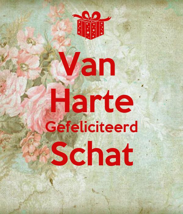 gefeliciteerd schat Van Harte Gefeliciteerd Schat Poster   christiaanoostema   Keep  gefeliciteerd schat