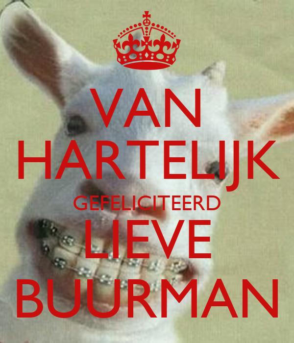 Verjaardag Buurman.Van Hartelijk Gefeliciteerd Lieve Buurman Poster