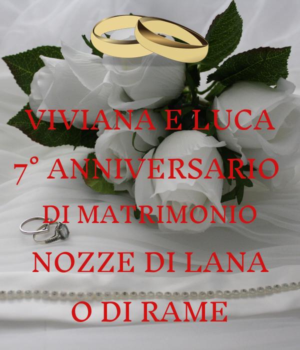 Anniversario Matrimonio Nozze Di.Viviana E Luca 7 Anniversario Di Matrimonio Nozze Di Lana O Di