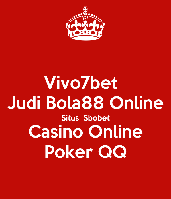 Vivo7bet Judi Bola88 Online Situs Sbobet Casino Online Poker Qq Poster Rideragito182 Keep Calm O Matic