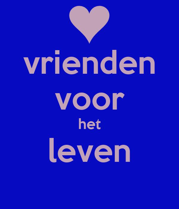 Vrienden voor het leven poster deketelaerelisa keep calm o matic - Decoratie eenvoudig voor het leven ...