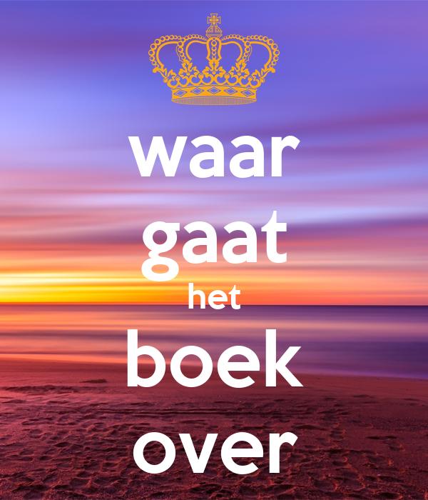 Waar gaat het boek over poster lis keep calm o matic for Het boek over jou
