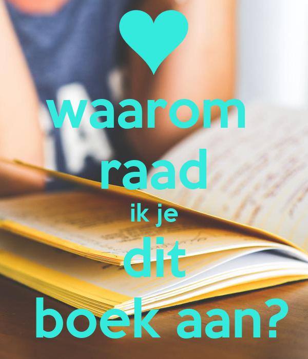 Waarom Dit Boek: Waarom Raad Ik Je Dit Boek Aan? Poster