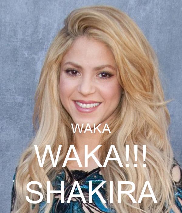 Waka Waka Shakira Poster Sanaemoaddine Keep Calm O Matic