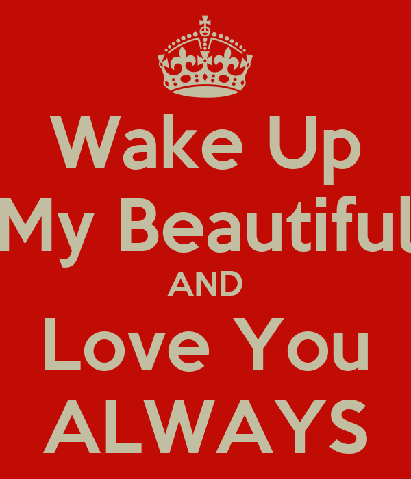 Wake Up Love | quotes.lol-rofl.com