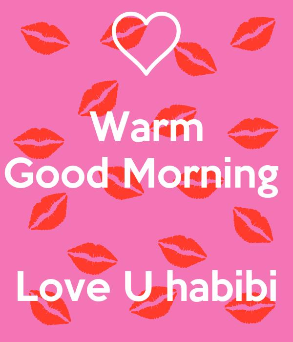 Warm Good Morning Love U habibi Poster | Jsjsvs | Keep Calm