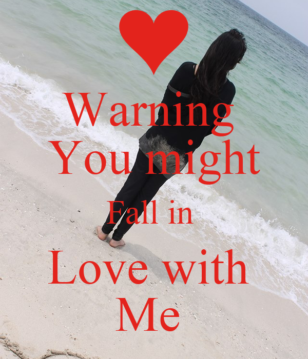 Warning You Might Fall In Love With Me Poster