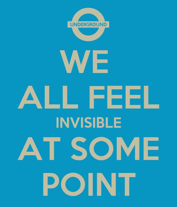 i feel invisible - photo #4
