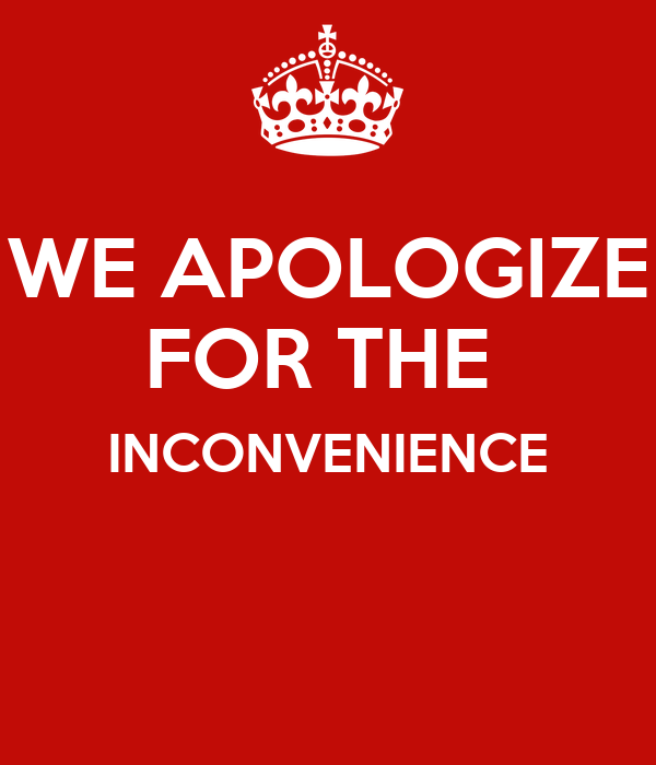 We apologize for the inconvenience keep calm and carry on image