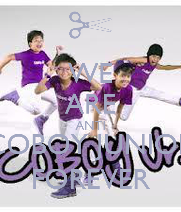 WE ARE ANTI COBOY JUNIOR FOREVER