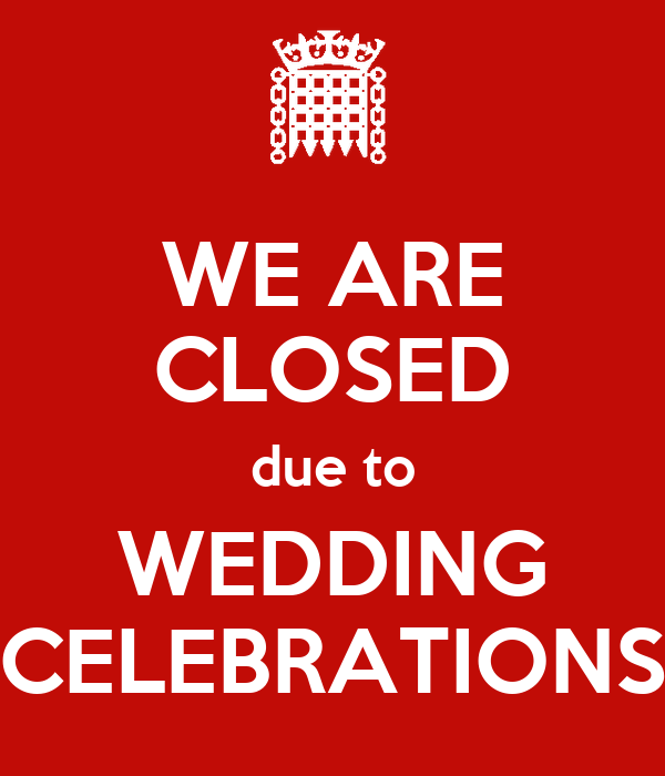 We Are Closed Due To Wedding Celebrations Poster Mike