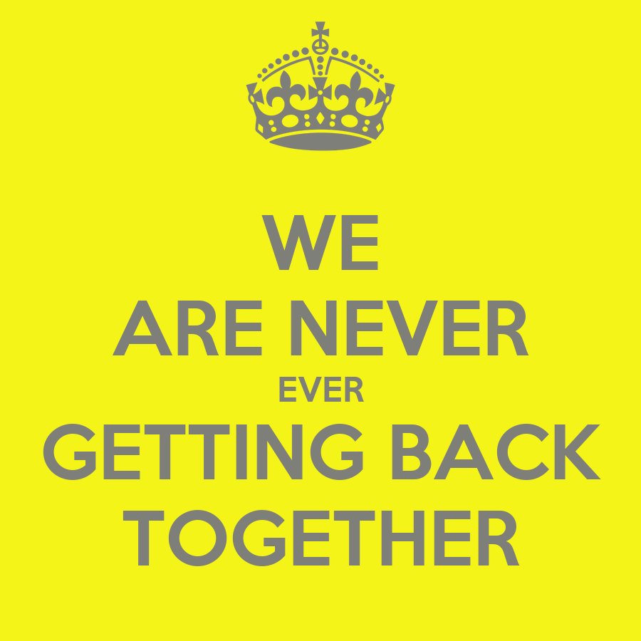 Getting Back Together Quotes: We Are Back Together Quotes. QuotesGram