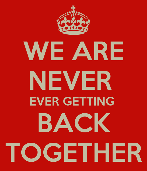 We Are Never Ever Getting Back Together Chords - Mediawiki.club