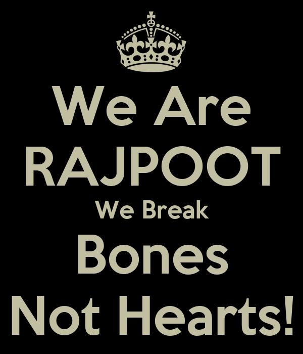 We Are RAJPOOT We Break Bones Not Hearts! Poster | Momina ...