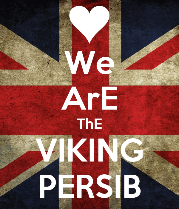 We ArE ThE VIKING PERSIB Poster | s | Keep Calm-o-Matic