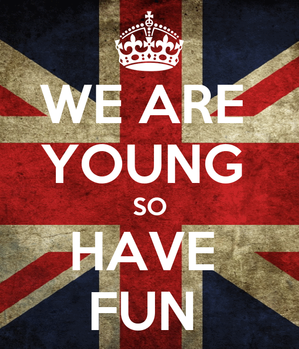 WE ARE YOUNG SO HAVE FUN Poster | britney middleton | Keep ...
