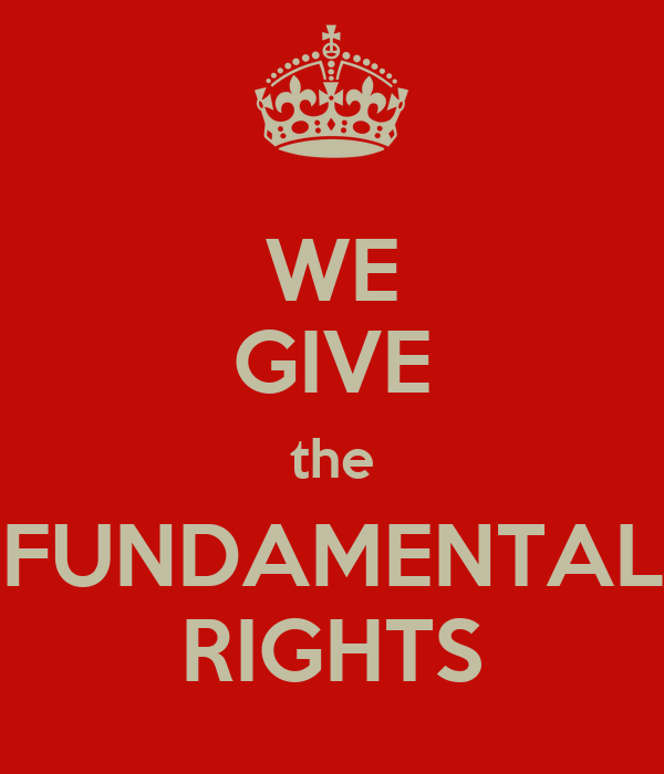 WE GIVE the FUNDAMENTAL RIGHTS - KEEP CALM AND CARRY ON ...