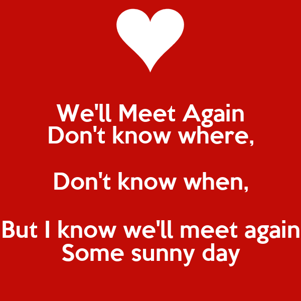 some sunny day well meet again movie