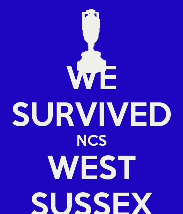 WE SURVIVED NCS WEST SUSSEX Poster