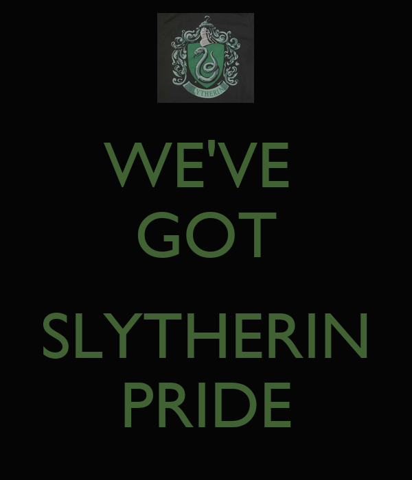 WE'VE GOT SLYTHERIN PRIDE Poster Emilia Malfoy Keep Calm o Matic