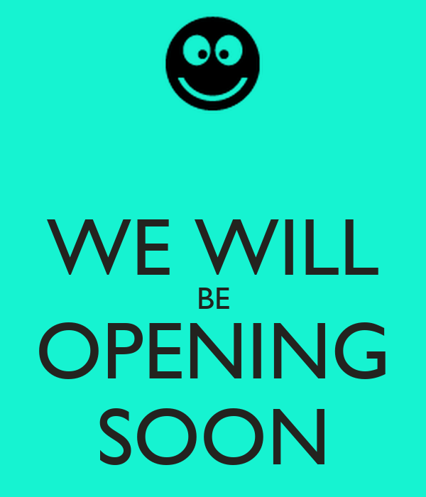 We Will Be Opening Soon Poster Belinda Keep Calm O Matic