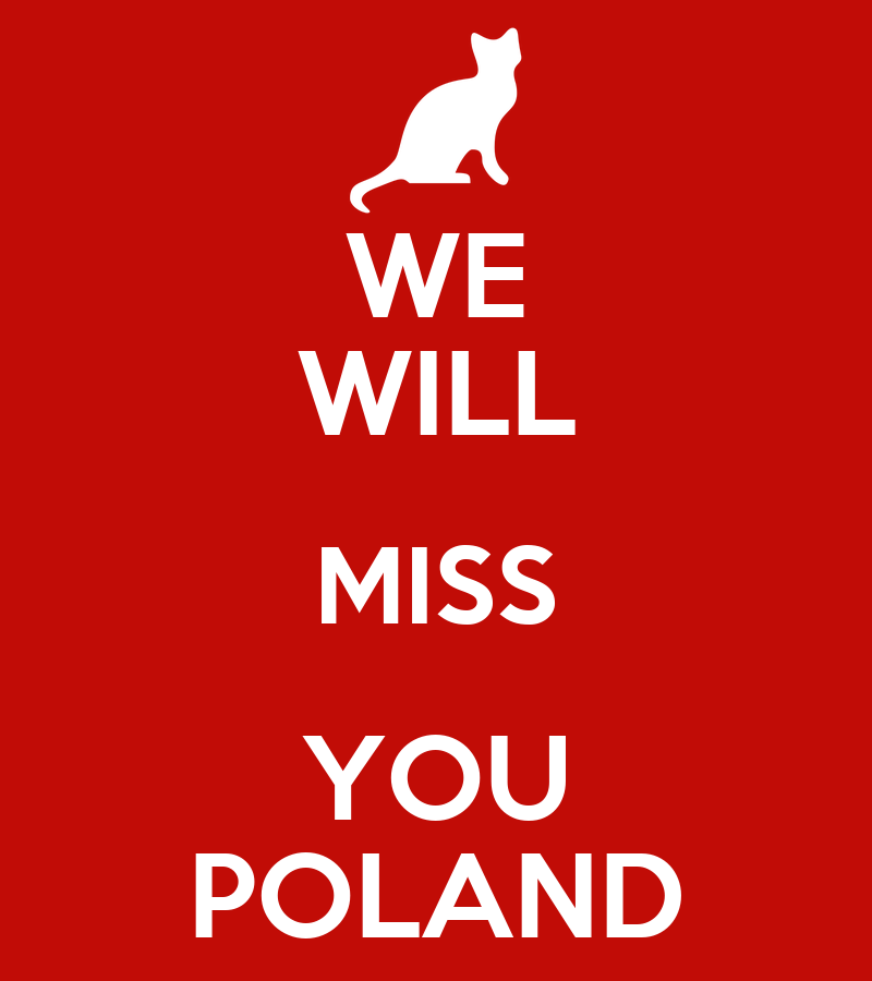 we will miss you poland poster celina keep calm o matic. Black Bedroom Furniture Sets. Home Design Ideas