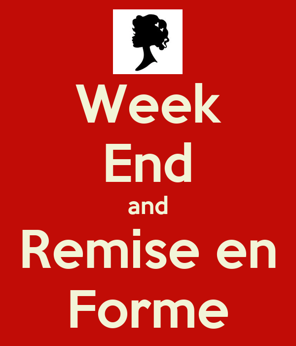 Week end and remise en forme poster marinad keep calm for Remise en forme