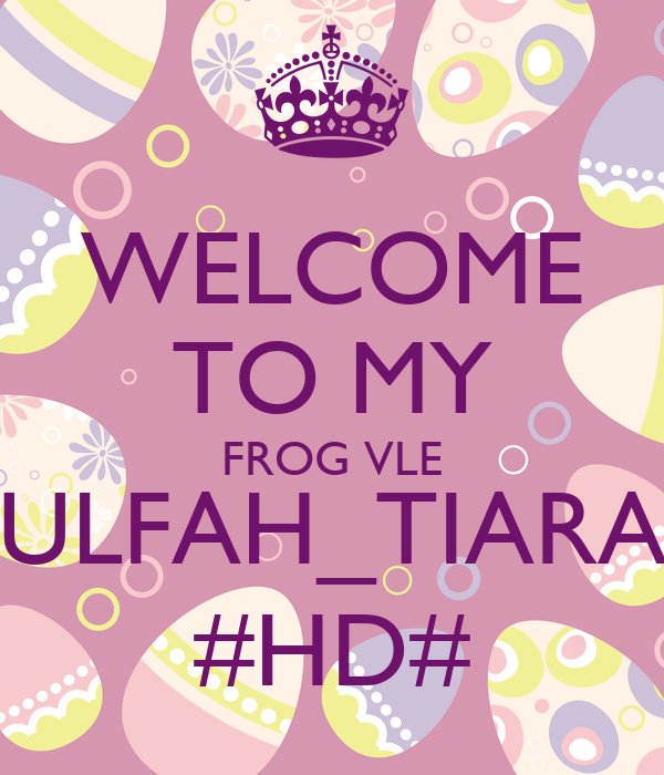 WELCOME TO MY FROG VLE ULFAH_TIARA #HD# - KEEP CALM AND CARRY ON Image ...