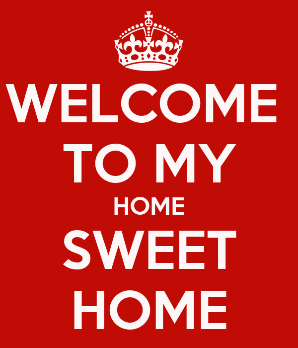 welcome to my home sweet home poster tati zenero keep calm o matic. Black Bedroom Furniture Sets. Home Design Ideas