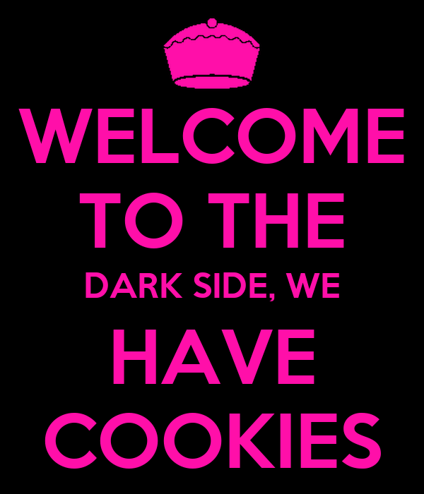 Welcome To The Dark Side We Have Cookies Poster Uma