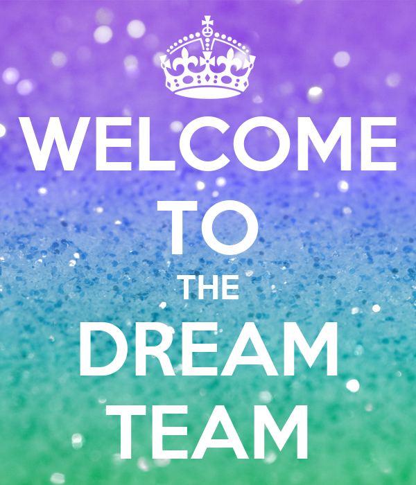Welcome To The Dream Team Poster Paz Keep Calm O Matic