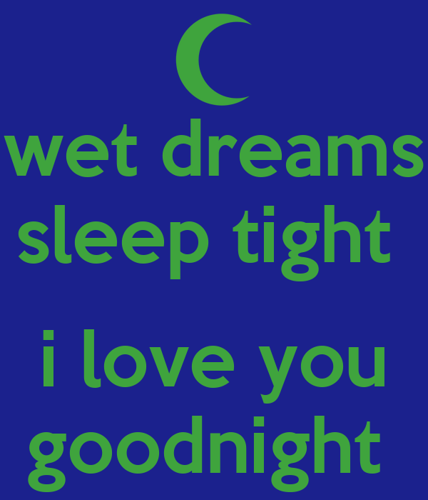 Wet Dream Details