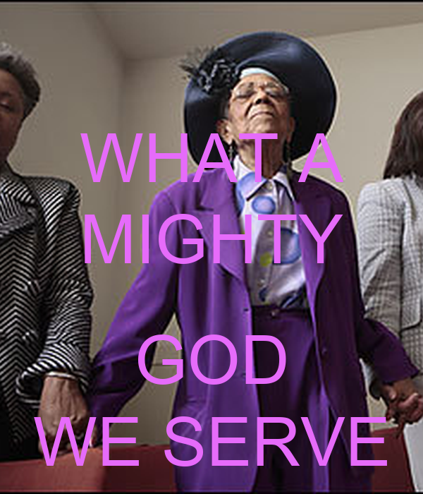 WHAT A MIGHTY GOD WE SERVE Poster | DJ | Keep Calm-o-Matic