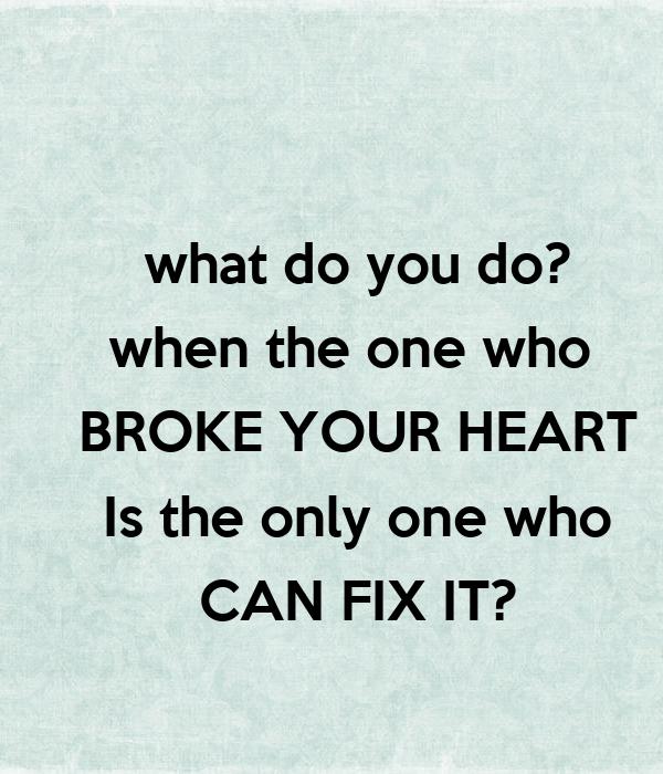 Broke Your Heart Wwwpicswecom