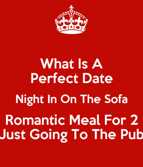 what is a perfect date night in on the sofa romantic meal for 2 just