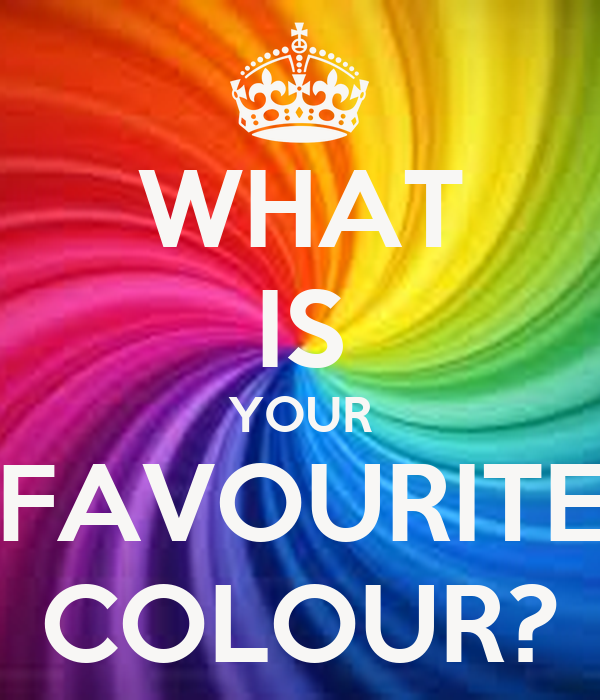 WHAT IS YOUR FAVOURITE COLOUR? Poster | sweetsimone11 | Keep Calm ...
