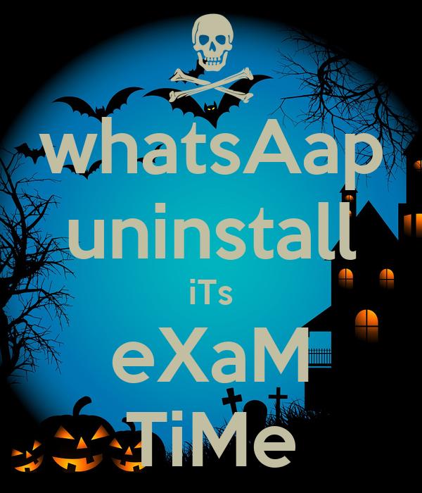 whatsAap uninstall iTs eXaM TiMe Poster   sharyansh