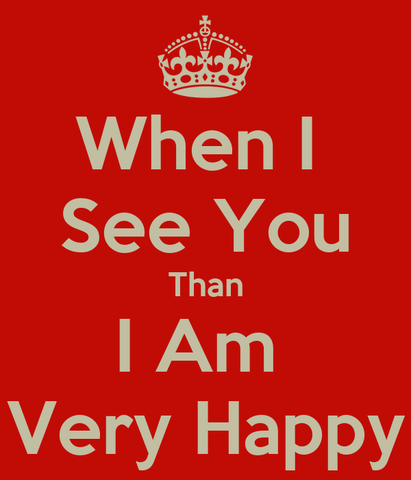 When I See You Than I Am Very Happy Poster Hans De Mierenneuker