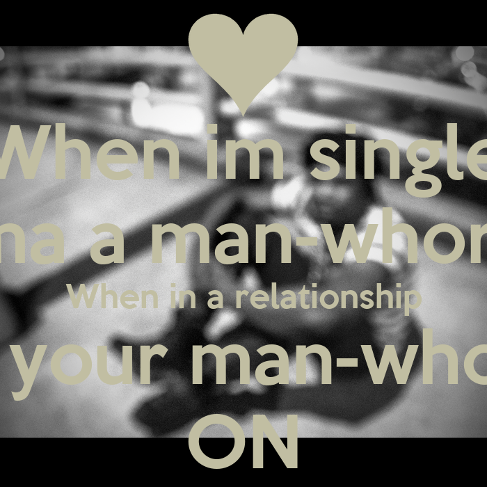 im the man in relationship