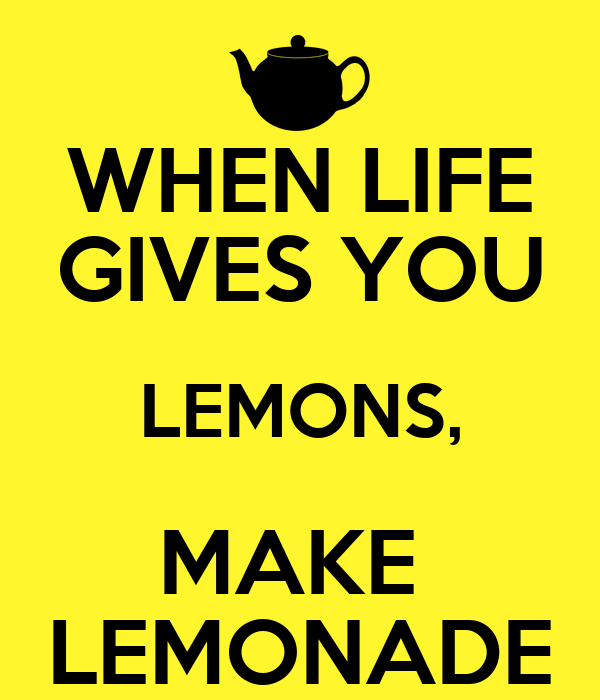 how to make lemonade essay When life gives you lemons, make lemonade rachael - fort collins,  if you enjoyed this essay, please consider making a tax-deductible contribution to this i .