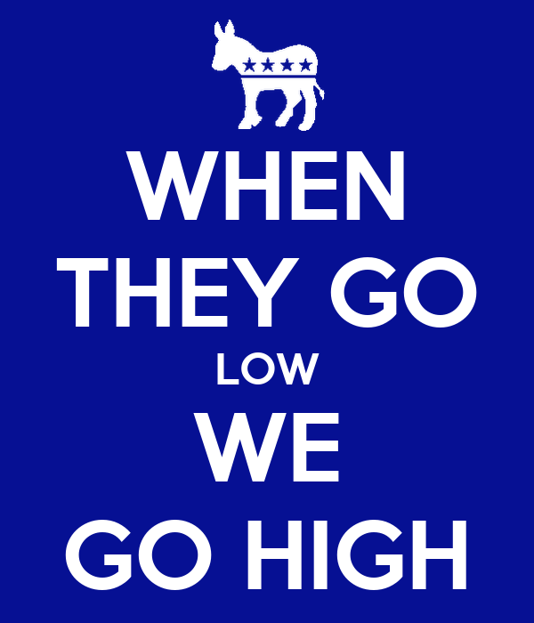 When They Go Low We Go High Poster  Coffeetshirtmom. Christmas Ornaments On Ebay Uk. Christmas Decorating Ideas.com. Christmas Tree Decorations French. Christmas Decorations Ideas For Home. How To Make Christmas Decorations For Outside. Outdoor Christmas Decorations Sale Cheap. How To Make Christmas Decorations Using Math. Christmas Decorations Kits To Make