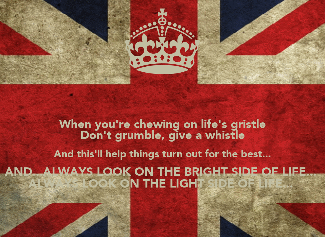 Monty Python - Always Look On The Bright Side Of Life Lyrics