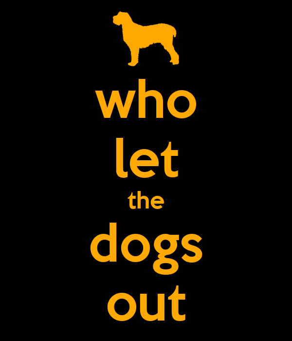 Who Let The Dogs Out Original Video