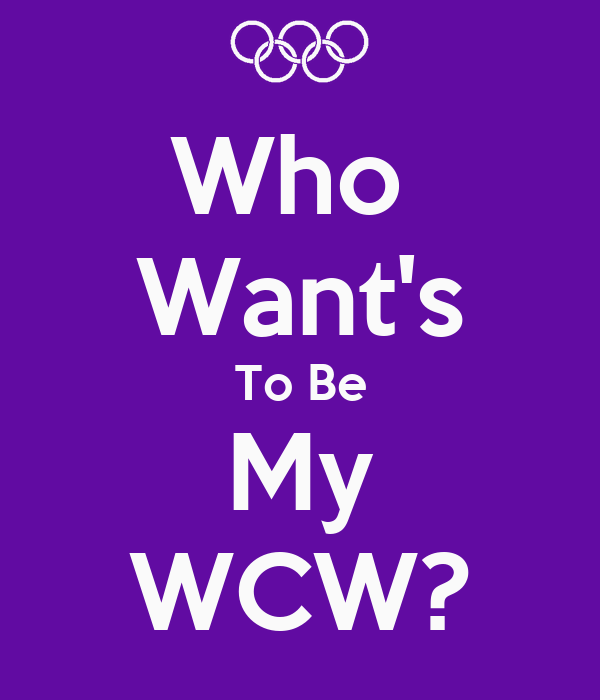 Who  Want's To Be My WCW?