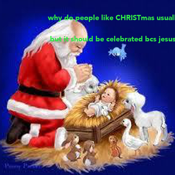 Why Do People Like Christmas Usually The Presents Not Xmas But It